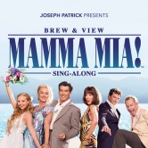 Brew & View: Mamma Mia Sing-Along