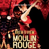 Brew & View: Moulin Rouge Sing-Along