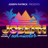 Joseph and the … Technicolor Dreamcoat